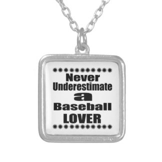 Never Underestimate Baseball Lover Silver Plated Necklace