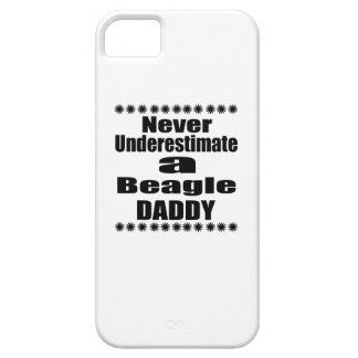 Never Underestimate Beagle Daddy iPhone SE/5/5s Case