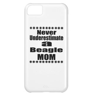 Never Underestimate Beagle Mom Case For iPhone 5C