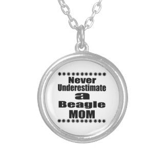 Never Underestimate Beagle Mom Silver Plated Necklace