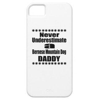 Never Underestimate Bernese Mountain Dog Daddy iPhone SE/5/5s Case