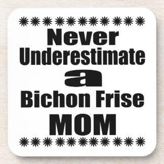 Never Underestimate Bichon Frise Mom Coaster