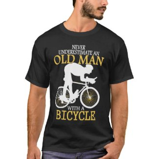 Never Underestimate Bicycle Old Man