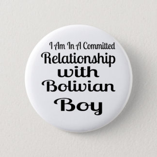 Never Underestimate Bolivian Daddy Pinback Button