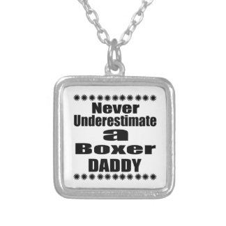 Never Underestimate Boxer Daddy Silver Plated Necklace