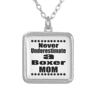 Never Underestimate Boxer Mom Silver Plated Necklace