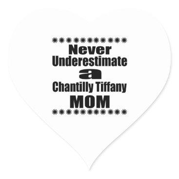 McTiffany Tiffany Aqua Never Underestimate Chantilly Tiffany Mom Heart Sticker