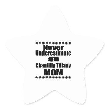 McTiffany Tiffany Aqua Never Underestimate Chantilly Tiffany Mom Star Sticker
