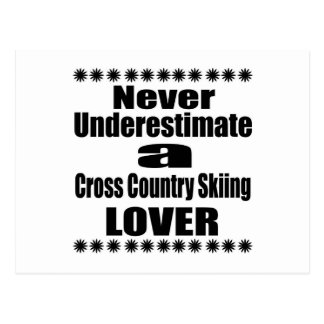 Never Underestimate Cross Country Skiing Lover Postcard