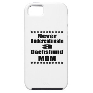 Never Underestimate Dachshund Mom iPhone SE/5/5s Case
