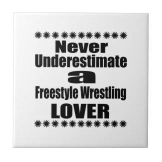 Never Underestimate Freestyle Wrestling Lover Ceramic Tile