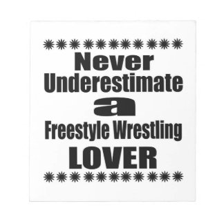 Never Underestimate Freestyle Wrestling Lover Notepad