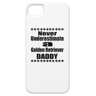 Never Underestimate Golden Retriever Daddy iPhone SE/5/5s Case