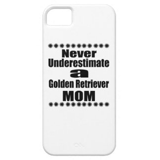 Never Underestimate Golden Retriever  Mom iPhone SE/5/5s Case