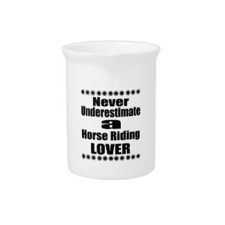 Never Underestimate Horse Riding Lover Drink Pitcher