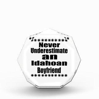 Never Underestimate  Idahoan Boyfriend Award