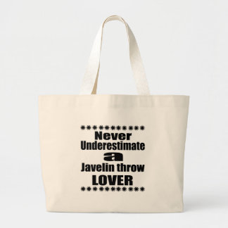 Never Underestimate Javelin throw Lover Large Tote Bag
