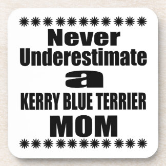 Never Underestimate KERRY BLUE TERRIER Mom Coaster
