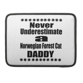 Never Underestimate Norwegian Forest Cat Daddy Sleeve For MacBooks