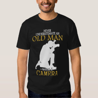 Never Underestimate Old Man With Camera Tee Shirt