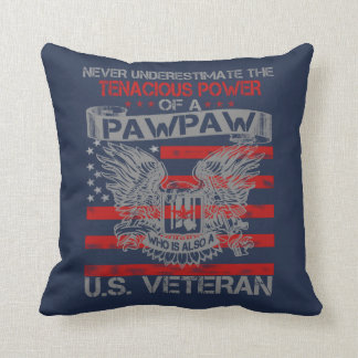Never underestimate Pawpaw Throw Pillow