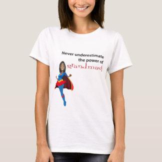 Never Underestimate Power Of Grandmas T-Shirt