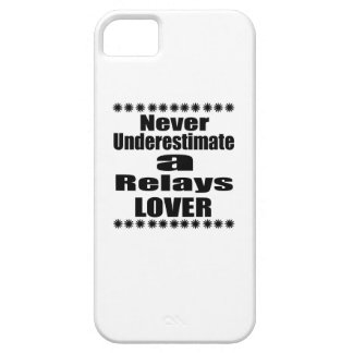 Never Underestimate Relays Lover iPhone SE/5/5s Case