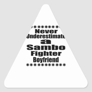 Never Underestimate  Sambo  Fighter Boyfriend Triangle Sticker