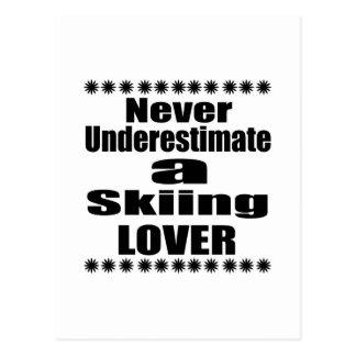 Never Underestimate Skiing Lover Postcard