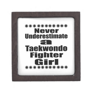 Never Underestimate  Taekwondo Fighter Girlfriend Jewelry Box