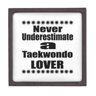 Never Underestimate Taekwondo Lover Gift Box