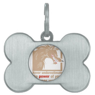 Never Underestimate The Power Of Your Inner Wolf Pet Name Tag
