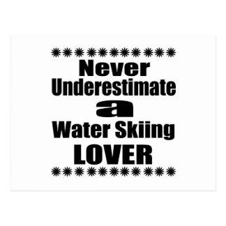Never Underestimate Water Skiing Lover Postcard