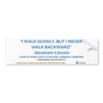 Never Walk Backward Bumper Sticker