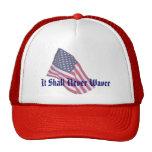 Never Waver Hat