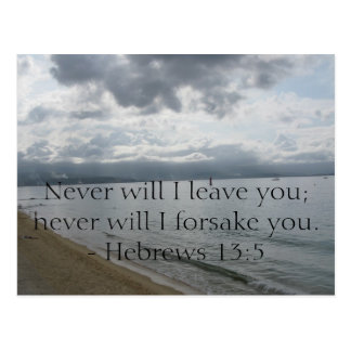 Never will I leave you; never will I forsake you. Postcard