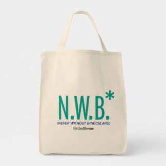 Never Without Binoculars Tote Bag