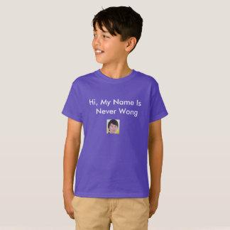 Never Wong T T-Shirt