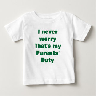 Never worry baby t-shirts