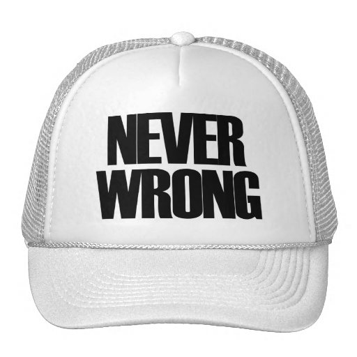 Never Wrong Trucker Hat