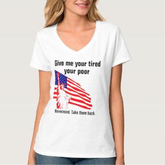 Nevermind. Take Them Back ~ Political Satire T-Shirt