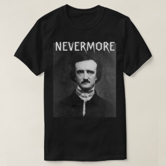 Nevermore Edgar Allan Poe T-shirt
