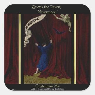 Nevermore... Square Sticker