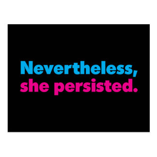 Nevertheless She Persisted Black Postcard