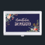 """Nevertheless, She Persisted Business Card Holder<br><div class=""""desc"""">These words,  originally spoken to chastise a strong female,  are better suited as a rallying cry in my opinion. Through April 30,  2017,  50% of the profits from the sale of items featuring the &quot;Nevertheless,  She Persisted&quot; design will be donated to ACLU.</div>"""