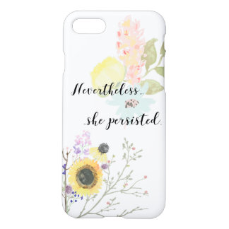Nevertheless, she persisted Calligraphy Quote iPhone 7 Case