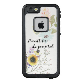 Nevertheless, she persisted Calligraphy Quote LifeProof FRĒ iPhone 6/6s Case