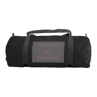 Nevertheless She Persisted Duffle Bag