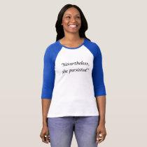 Nevertheless She Persisted Elizabeth warren Shirt