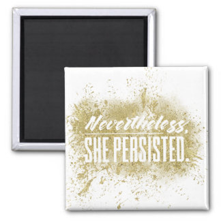 Nevertheless, she persisted (glitter) magnet